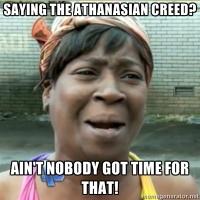 Saying the Athanasian creed?