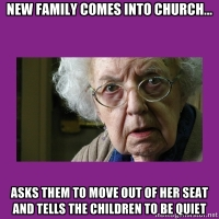 Grumpy Parishioner and the new family in church...