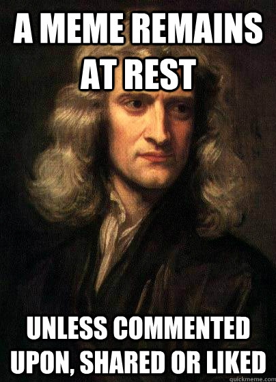 2ndlawofmemes sir isaac newton's three laws of memes anglican memes,Meme Law