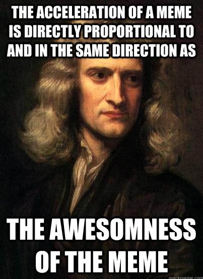 3rdlaw sir isaac newton's three laws of memes anglican memes,Meme Law