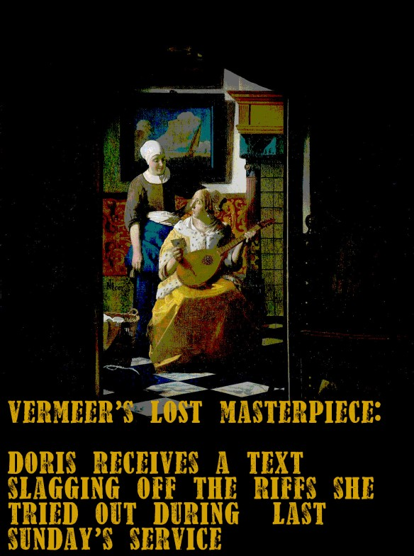 Vermeer's lost masterpiece: Doris from the worship group...