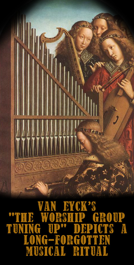 Van Eyck's depiction of an ancient musical ritual, now lost to time