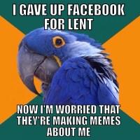 A Paranoid Lent