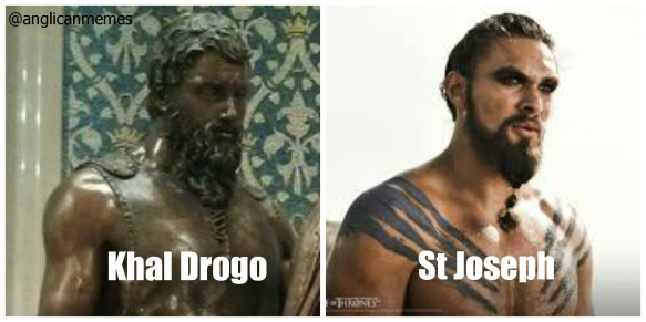 Khal Drogo and St Joseph