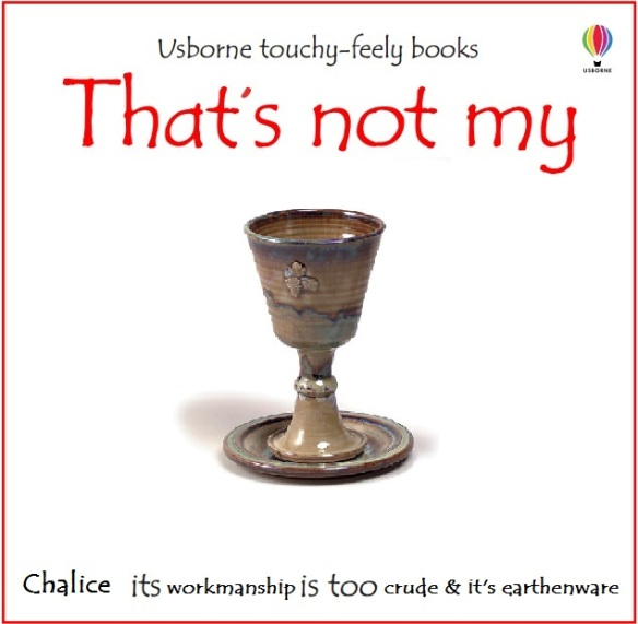 that's not my chalice